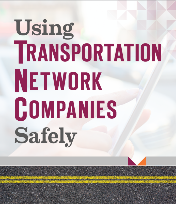 Using Transportation Network Companies Safely